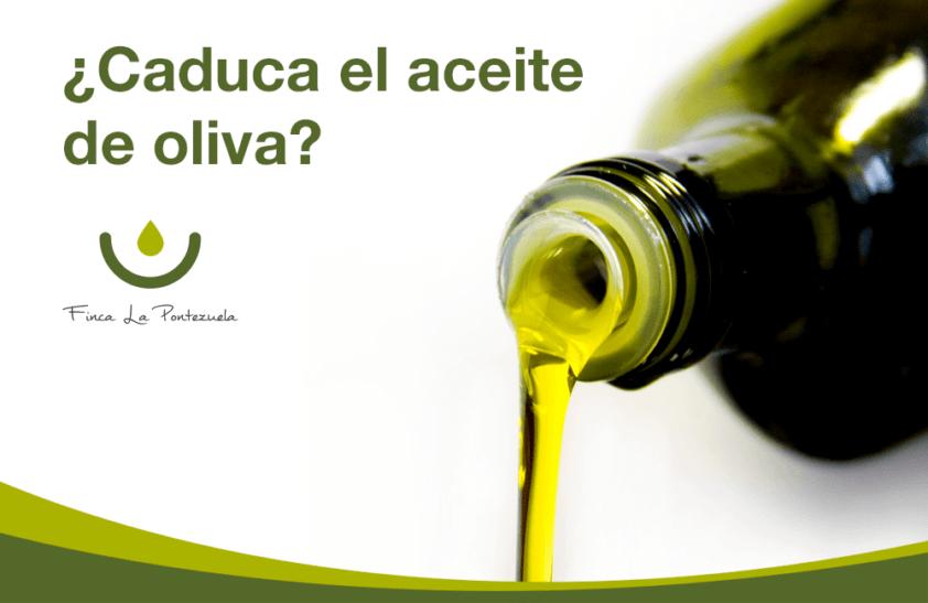 Caducidad de aceite de oliva, ¿qué debo tener en cuenta?